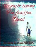Unlocking and Activating Your God Given Potential (VIETNAMESE VERSION), Martin Oliver, 149965149X