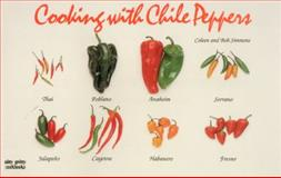 Cooking with Chile Peppers, Bob Simmons and Coleen Simmons, 1558671498