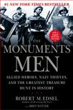 The Monuments Men, Robert M. Edsel, 1599951495