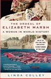 The Ordeal of Elizabeth Marsh, Linda Colley, 0385721498