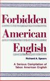 NTC's Super-Mini Forbidden American English : Taboo American English, Spears, Richard A., 0844251496