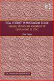 Beyond Words the European Court of Justice and Legal Certainty in Multilingual Eu L, Paunio, Elina, 1409471497