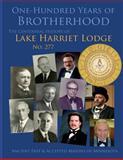 One-Hundred Years of Brotherhood, James Maertens, 1493601490