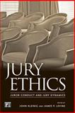 Jury Ethics : Juror Conduct and Jury Dynamics, , 1594511497