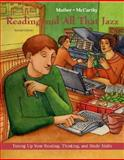 Reading and All That Jazz : Tuning up Your Reading, Thinking, and Study Skills, Mather, Peter and McCarthy, Rita Romero, 0072491493