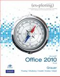 Exploring Microsoft Office 2010 Plus, Grauer, Robert T. and Hulett, Michelle, 0135091497