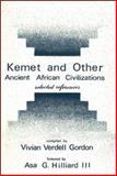 Kemet and Other Ancient African Civilizations, Vivian Gordon, 0883781492