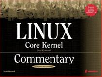 Linux Core Kernel Commentary, Maxwell, Scott, 1588801497