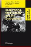 Road Pricing, the Economy and the Environment, , 3540771492