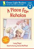 A Place for Nicholas, Lucy Floyd, 015205149X