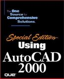 Using AutoCAD 2000 : Special Edition, House, Ron, 078972149X