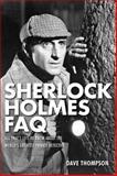 Sherlock Holmes FAQ, Dave Thompson, 148033149X
