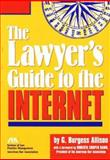 Lawyer's Guide to the Internet, G. Burgess Allison, 1570731497