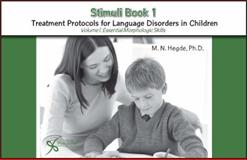 Stimulus Book 1 for Treatment Protocols for Language Disorders in Children, Hegde, M. N., 1597561495