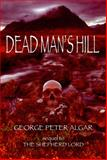 Dead Man's Hill, George Peter Algar, 1849631492