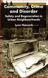 Community, Crime and Disorder : Safety and Regeneration in Urban Neighbourhoods, Hancock, Lynn, 0333761499