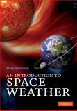 An Introduction to Space Weather, Moldwin, Mark B., 0521861497