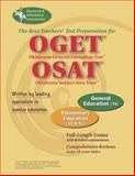 OGET/OSAT Oklahoma General Education and Subject Area Tests - Elementary Education, Research & Education Association Editors, 0738601497