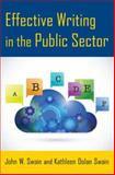 Effective Writing for the Public Sector, Swain, John W. and Swain, Kathleen Dolan, 0765641496
