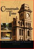 Crossroads in Time, Dennis J. Connors, 0815681496