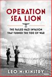 Operation Sea Lion, Leo McKinstry, 1468301497