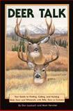 Deer Talk, Don Laubach and Mark Henckel, 1560441496