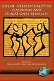 Uses of Intertextuality in Classroom and Educational Research, Shuart-Faris, Nora and Bloome, David, 1593111495