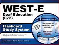 WEST-E Deaf Education (072) Flashcard Study System : WEST-E Test Practice Questions and Exam Review for the Washington Educator Skills Tests-Endorsements, WEST-E Exam Secrets Test Prep Team, 162120149X