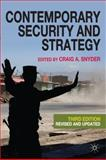 Contemporary Security and Strategy, Snyder, Craig A., 0230241492