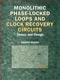 Monolithic Phase-Locked Loops and Clock Recovery Circuits 9780780311497