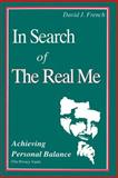 In Search of the Real Me, David J. French, 0893341495