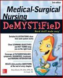 Medical-Surgical Nursing Demystified, Second Edition, Digiulio, Mary and Keogh, James, 0071771492