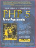 PHP 5 Power Programming, Gutmans, Andi and Bakken, Stig, 013147149X