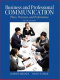 Business and Professional Communication : Plans, Processes, and Performance, DiSanza, James R. and Legge, Nancy J., 0205721494