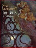 The Bells in Full Score, Serge Rachmaninoff, 0486441490
