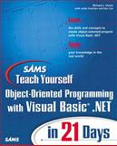 Teach Yourself Object-Oriented Programming with Visual Basic.Net in 21 Days, Richard J. Simon, Ken Cox, Leslie Koorhan, 0672321491