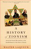 A History of Zionism, Walter Laqueur, 0805211497