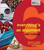 Everything's an Argument with Readings, Andrea A. Lunsford and John J. Ruszkiewicz, 1457631490