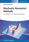 Stochastic Numerical Methods : An Introduction for Students and Scientists, Toral, Raúl and Colet, Pere, 3527411496