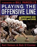 Playing the Offensive Line, Karl Nelson, 0071451498