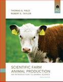 Scientific Farm Animal Production, Taylor, Robert E. and Field, Thomas G., 0135111498
