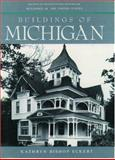 Buildings of Michigan, Eckert, Kathryn Bishop, 0195061497