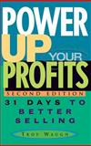 Power up Your Profits, Troy Waugh, 0471651494