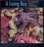 A Living Bay, Lovell Langstroth and Libby Langstroth, 0520221494