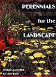 Perennials for the Landscape, Noland, Dianne A. and Bolin, Kirsten, 0813431492