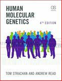 Human Molecular Genetics, Strachan, Tom and Read, Andrew, 0815341490