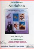 John James Audubon on Stamps 9780935991499