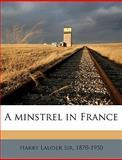 A Minstrel in France, Harry Lauder, 1149281499