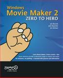 Windows Movie Maker 2 Zero to Hero 9781590591499