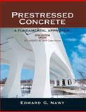 Prestressed Concrete : A Fundamental Approach, Nawy, Edward G., 0136081509